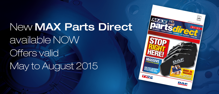 New MAX Parts Direct available now May- Aug 2015