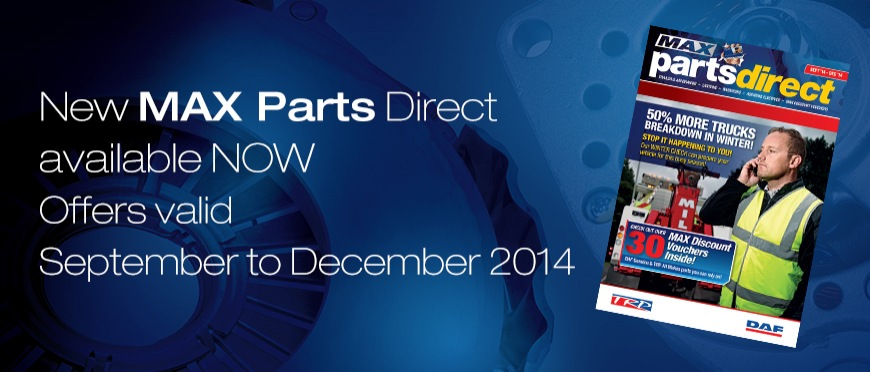 New MAX Parts Direct available now September - December 2014